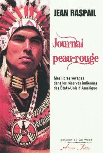 journal d'un peau rouge,jean raspail,sioux,cherokees,crow,cheyennnes