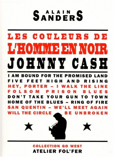 alain sanders, atelier fol'fer, Go West, johnny cash,